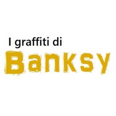 I graffiti di Banksy